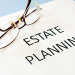 An Estate Plan Takes Care